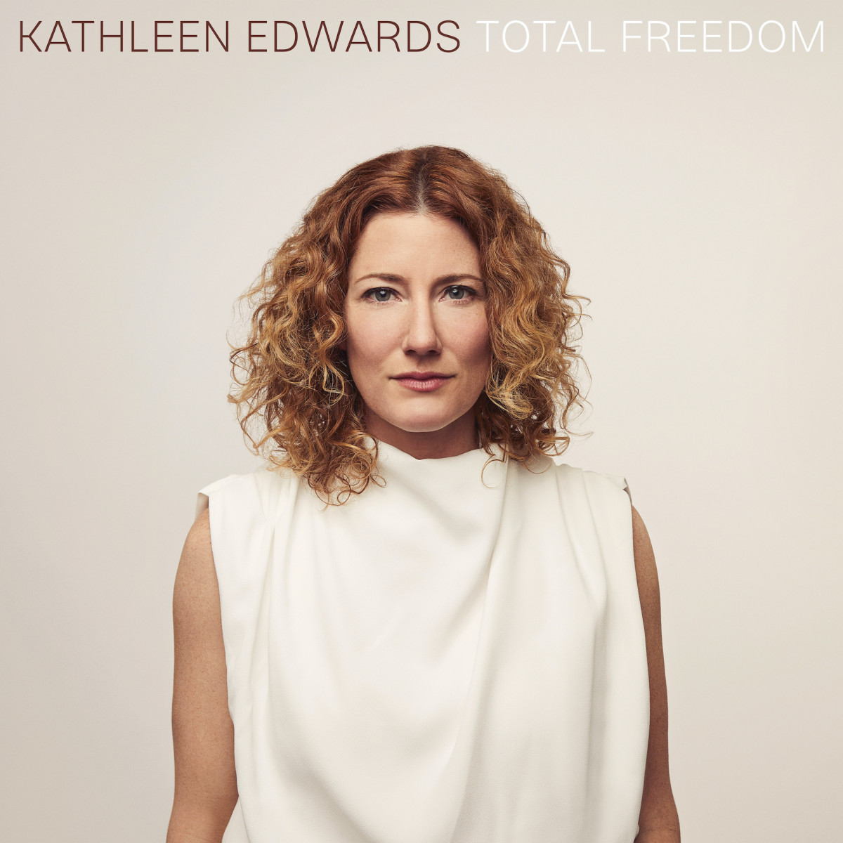 Total Freedom by Kathleen Edwards