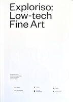 Exploriso: Low-tech Fine Art