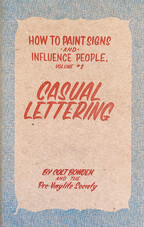 How to Make Signs and Influence People: Casual Lettering