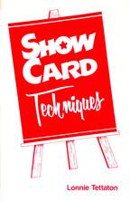 Show Card Techniques