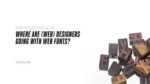 Where are (Web) Designers Going with Web Fonts?