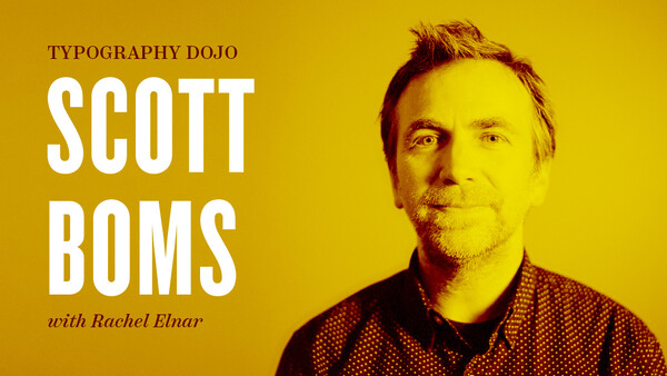 TypeEd: Type Dojo with Scott Boms and Rachel Elnar
